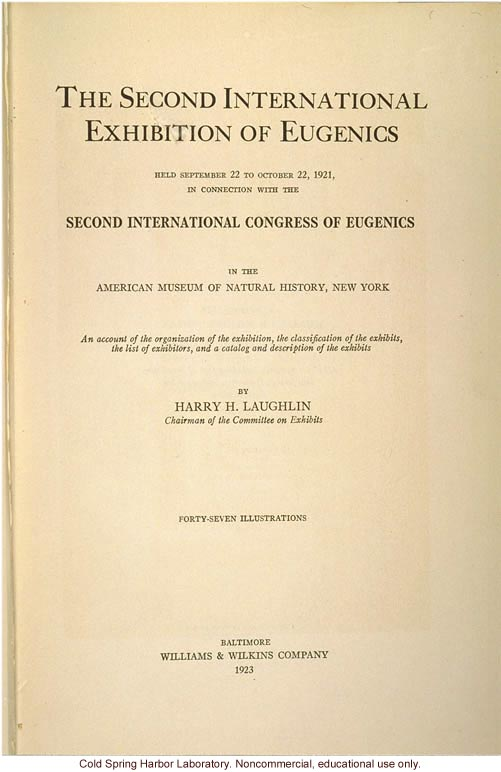 The Second International Exhibition of Eugenics, Sept. 22 - Oct. 22 ...